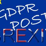 UK GDPR Post BREXIT