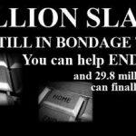 Modern Slaves in Bondage sign